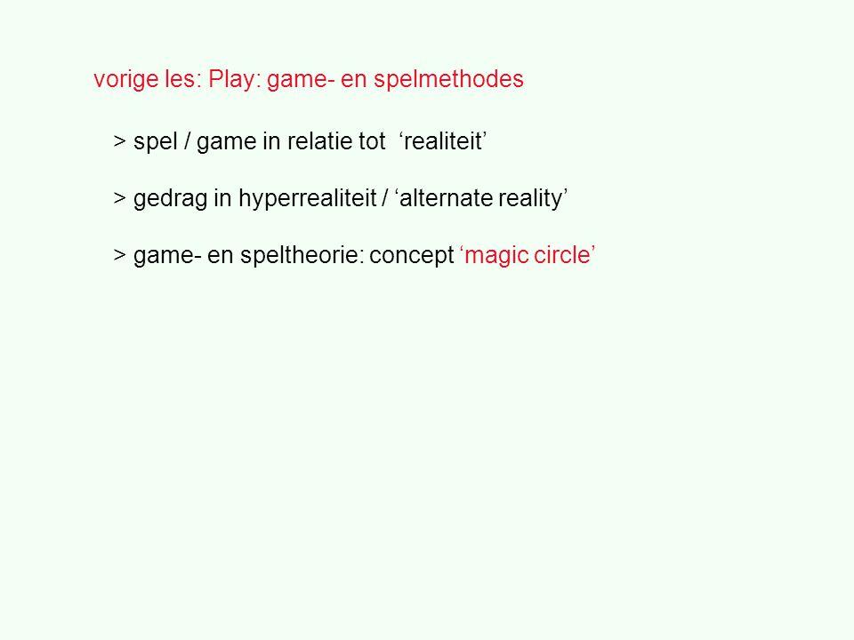 vorige les: Play: game- en spelmethodes > spel / game in relatie tot 'realiteit' > gedrag in hyperrealiteit / 'alternate reality' > game- en speltheorie: concept 'magic circle'