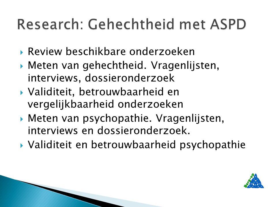  Review beschikbare onderzoeken  Meten van gehechtheid.