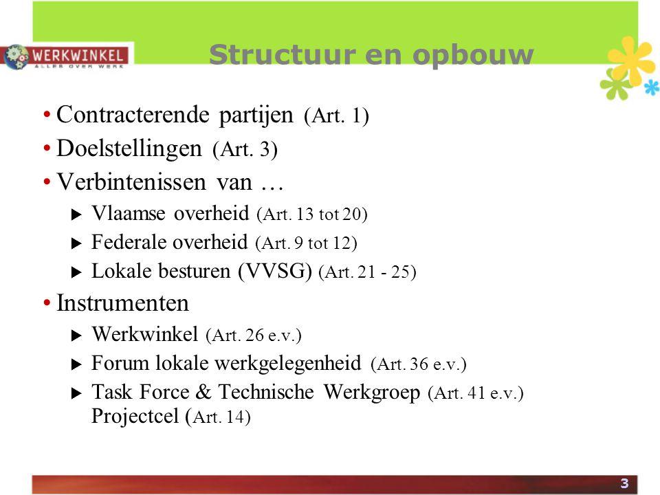 3 Structuur en opbouw Contracterende partijen (Art.