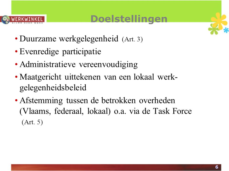 6 Doelstellingen Duurzame werkgelegenheid (Art.