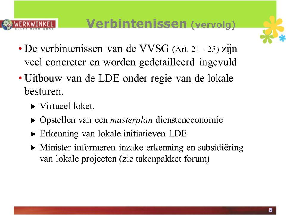 8 Verbintenissen (vervolg) De verbintenissen van de VVSG (Art.