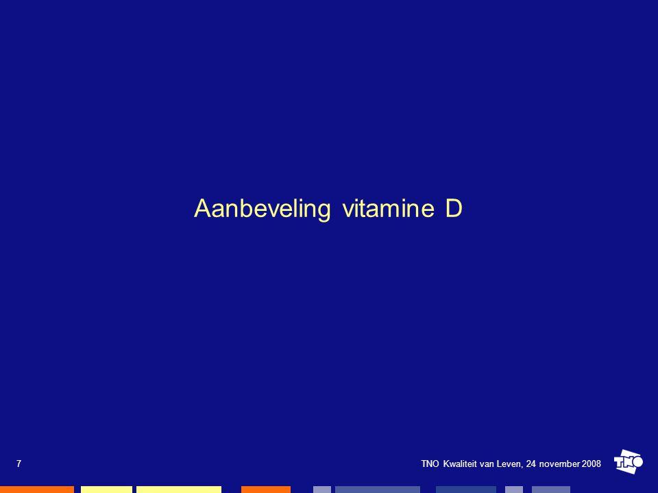 TNO Kwaliteit van Leven, 24 november 200818 Inname van vitamine D naar smeergedrag gemiddeld uit voeding en supplementen (mcg/dag) Jongens 2-3 jaar