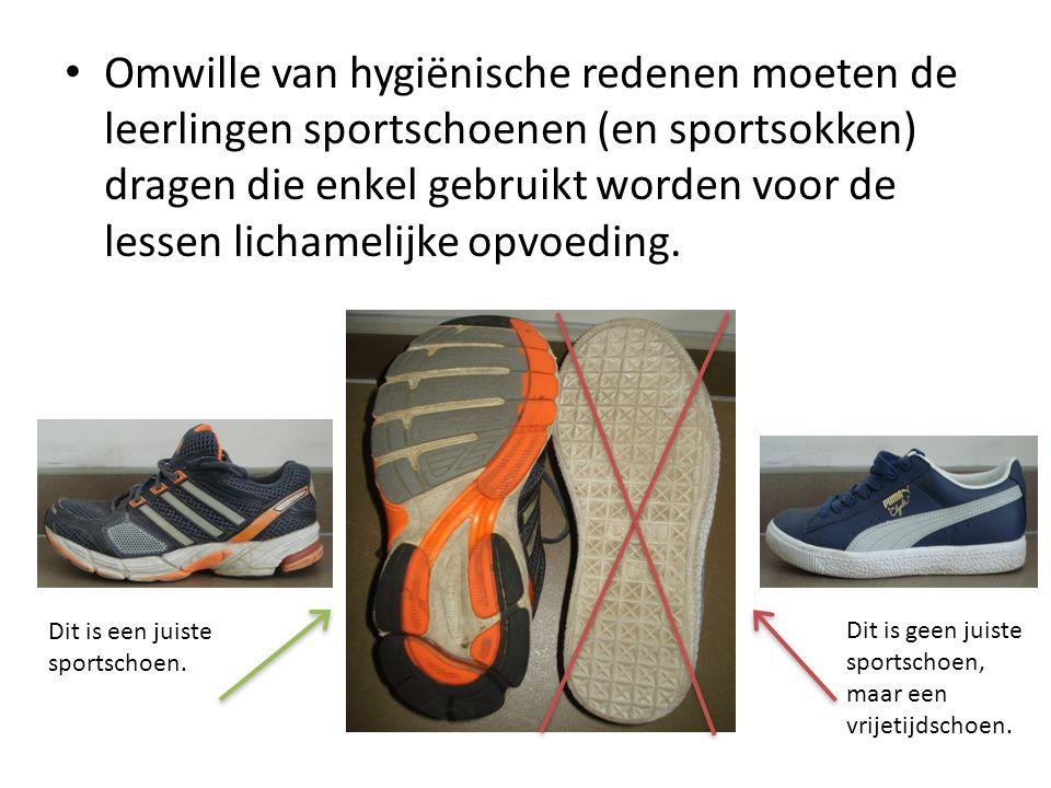 Omwille van hygiënische redenen moeten de leerlingen sportschoenen (en sportsokken) dragen die enkel gebruikt worden voor de lessen lichamelijke opvoe