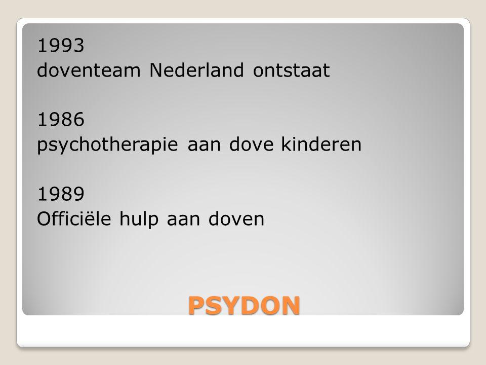 PSYDON 1993 doventeam Nederland ontstaat 1986 psychotherapie aan dove kinderen 1989 Officiële hulp aan doven