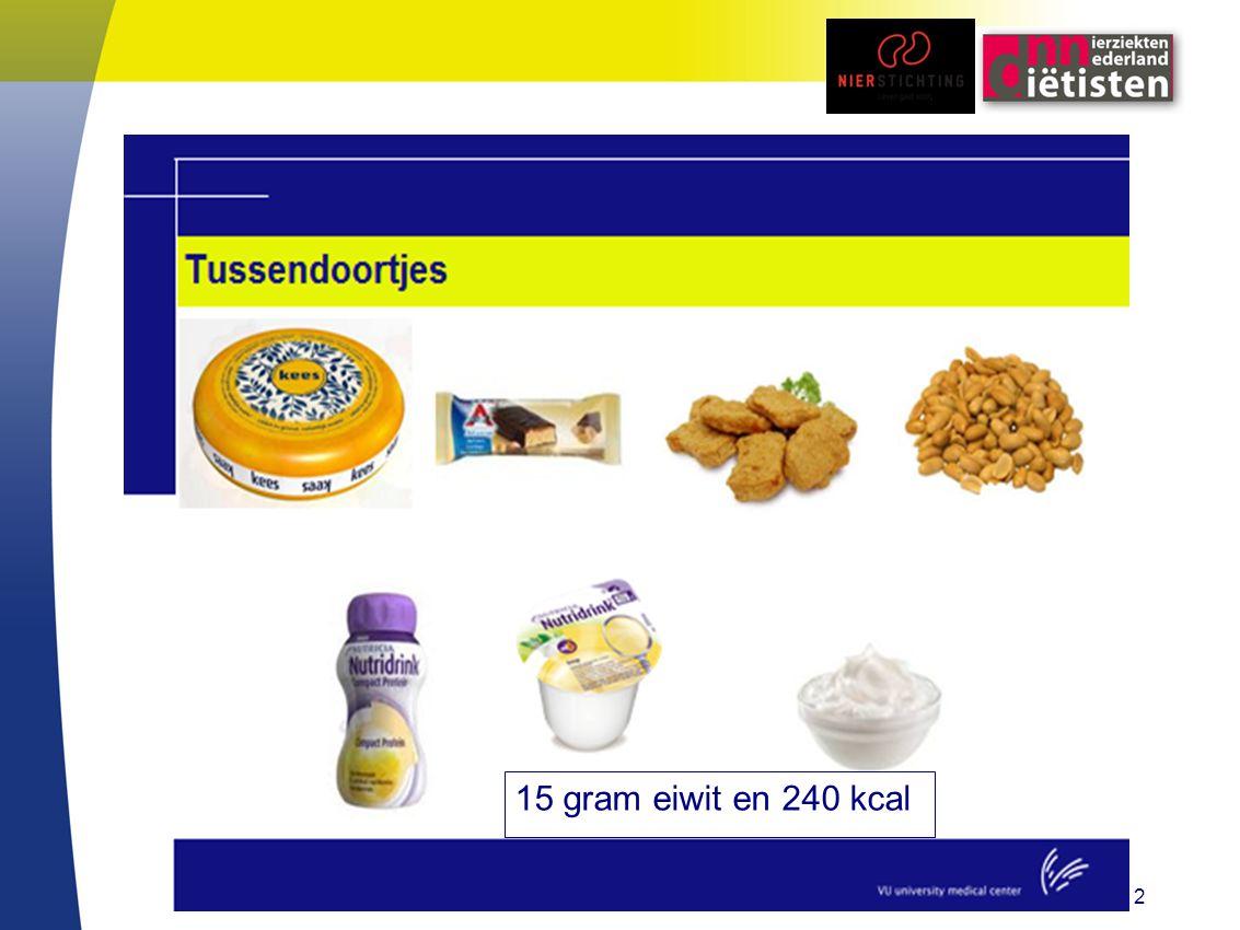 12 15 gram eiwit en 240 kcal