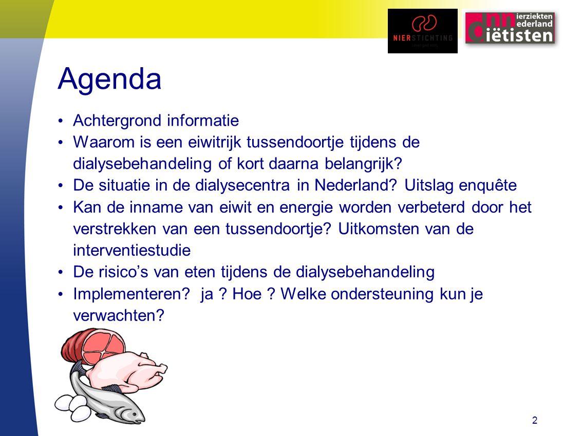 Agenda Achtergrond informatie Waarom is een eiwitrijk tussendoortje tijdens de dialysebehandeling of kort daarna belangrijk? De situatie in de dialyse