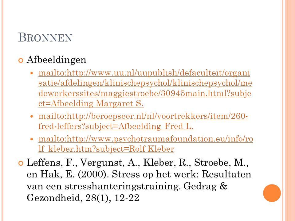 B RONNEN Afbeeldingen mailto:http://www.uu.nl/uupublish/defaculteit/organi satie/afdelingen/klinischepsychol/klinischepsychol/me dewerkerssites/maggie