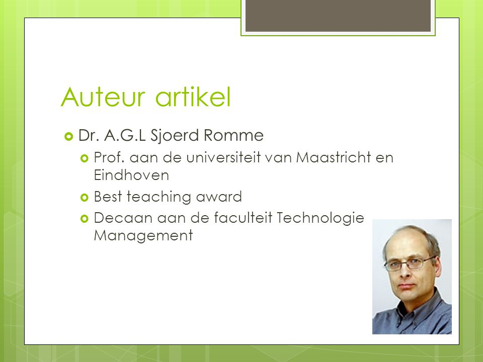 Auteur artikel  Dr. A.G.L Sjoerd Romme  Prof.