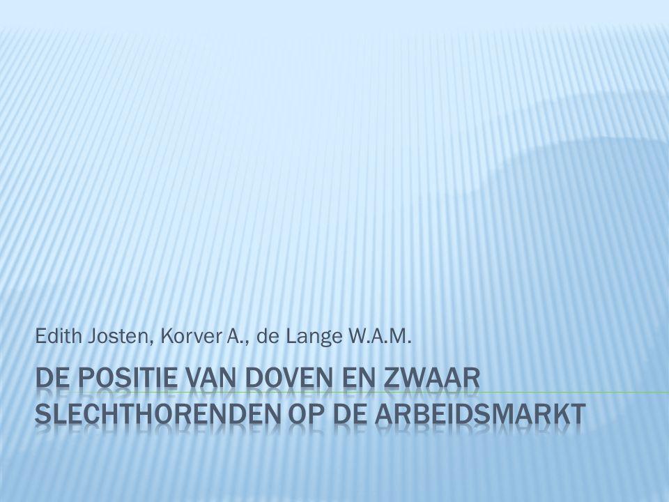Edith Josten, Korver A., de Lange W.A.M.