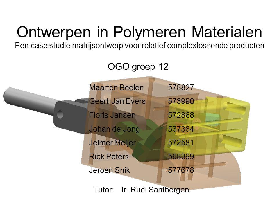 Ontwerpen in Polymeren Materialen Een case studie matrijsontwerp voor relatief complexlossende producten Tutor: Ir.
