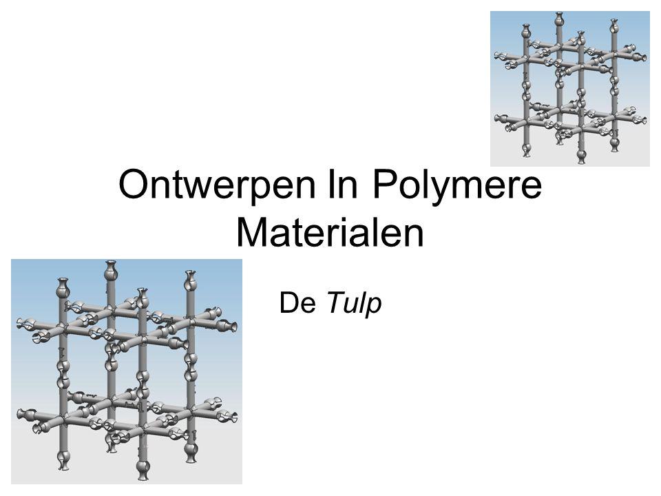 Ontwerpen In Polymere Materialen De Tulp