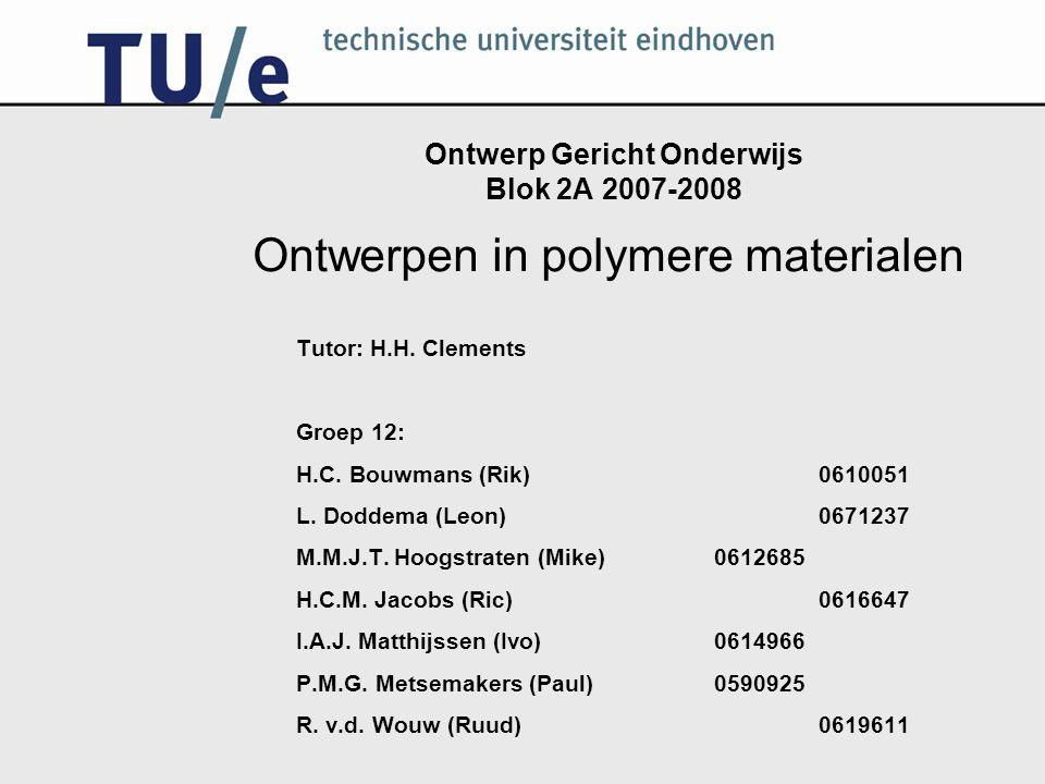 Ontwerp Gericht Onderwijs Blok 2A 2007-2008 Tutor: H.H. Clements Groep 12: H.C. Bouwmans (Rik)0610051 L. Doddema (Leon)0671237 M.M.J.T. Hoogstraten (M