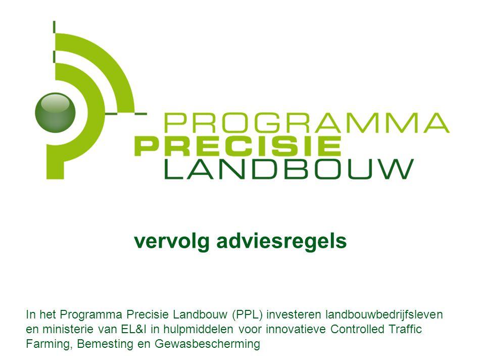 In PPL (Programma PrecisieLandbouw) investeren landbouwbedrijfsleven en ministerie van EL&I in hulpmiddelen voor innovatieve Controlled Traffic Farming, Bemesting en Gewasbescherming vervolg adviesregels In het Programma Precisie Landbouw (PPL) investeren landbouwbedrijfsleven en ministerie van EL&I in hulpmiddelen voor innovatieve Controlled Traffic Farming, Bemesting en Gewasbescherming