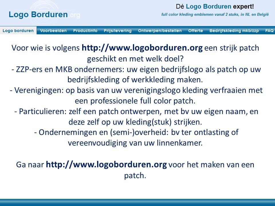 Voor wie is volgens http://www.logoborduren.org een strijk patch geschikt en met welk doel? - ZZP-ers en MKB ondernemers: uw eigen bedrijfslogo als pa