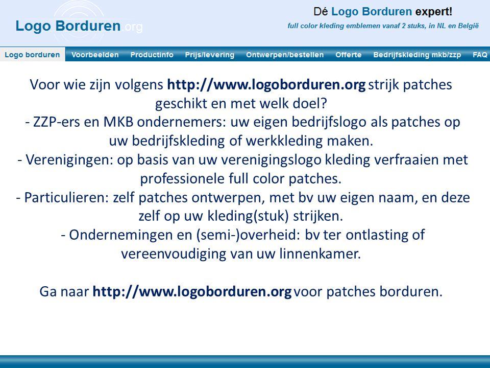 Voor wie zijn volgens http://www.logoborduren.org strijk patches geschikt en met welk doel? - ZZP-ers en MKB ondernemers: uw eigen bedrijfslogo als pa