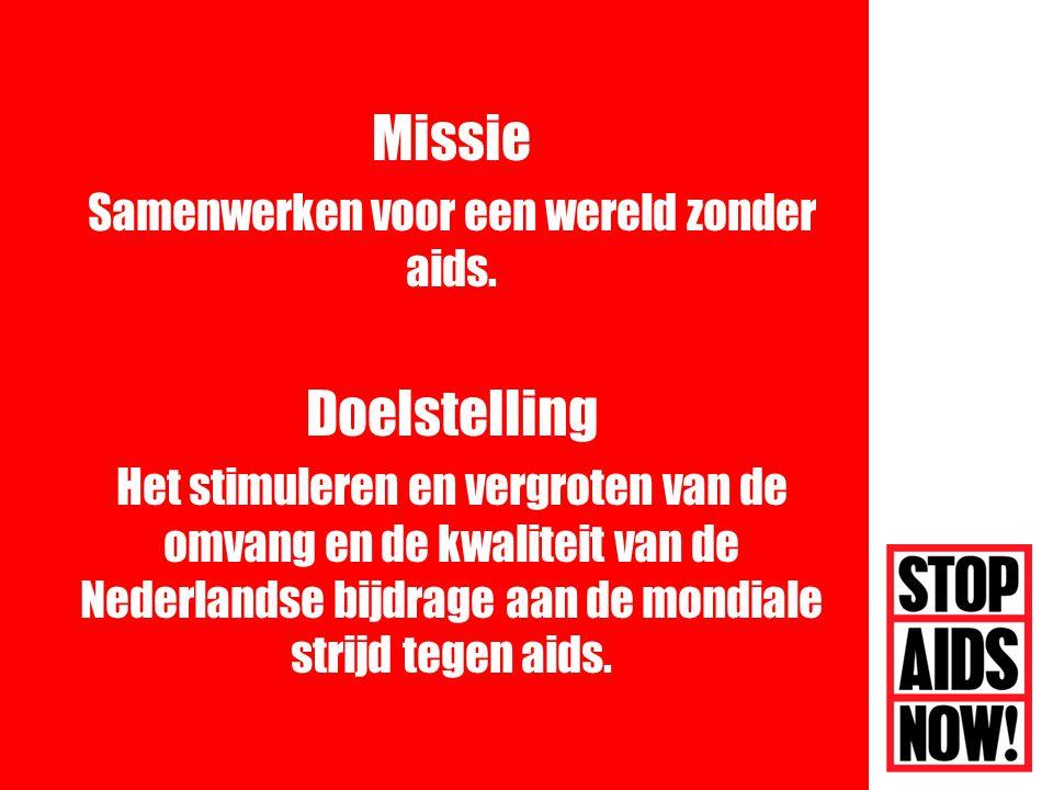 Missie Samenwerken voor een wereld zonder aids.