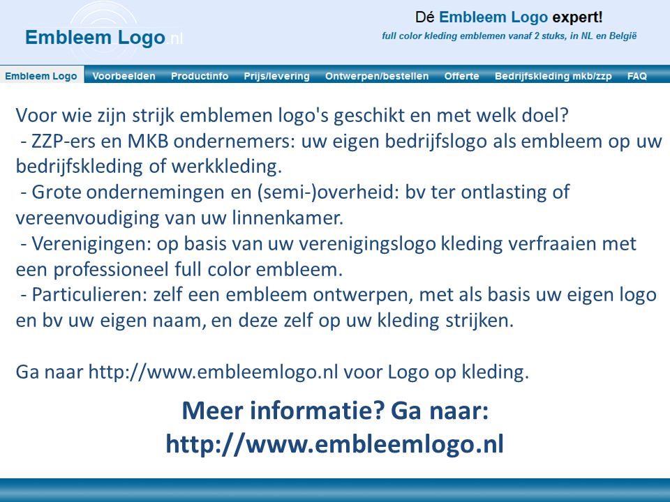 Voor wie zijn strijk emblemen logo's geschikt en met welk doel? - ZZP-ers en MKB ondernemers: uw eigen bedrijfslogo als embleem op uw bedrijfskleding