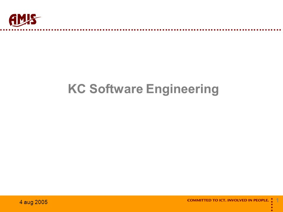1 4 aug 2005 KC Software Engineering