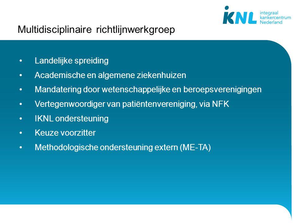 Multidisciplinaire richtlijnwerkgroep Landelijke spreiding Academische en algemene ziekenhuizen Mandatering door wetenschappelijke en beroepsverenigin