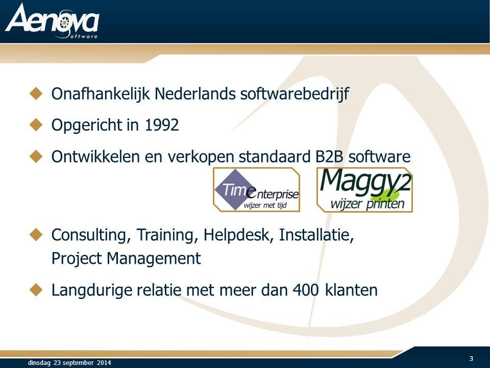  Onafhankelijk Nederlands softwarebedrijf  Opgericht in 1992  Ontwikkelen en verkopen standaard B2B software  Consulting, Training, Helpdesk, Inst