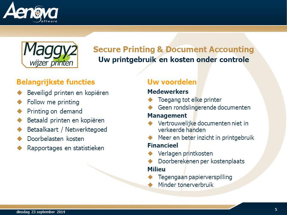 Belangrijkste functies Uw voordelen Medewerkers  Toegang tot elke printer  Geen rondslingerende documenten Management  Vertrouwelijke documenten ni