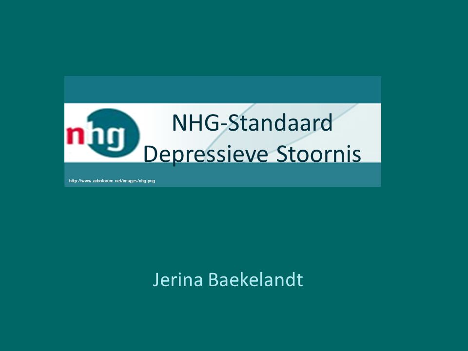 NHG-Standaard Depressieve Stoornis Jerina Baekelandt http://www.arboforum.net/images/nhg.png