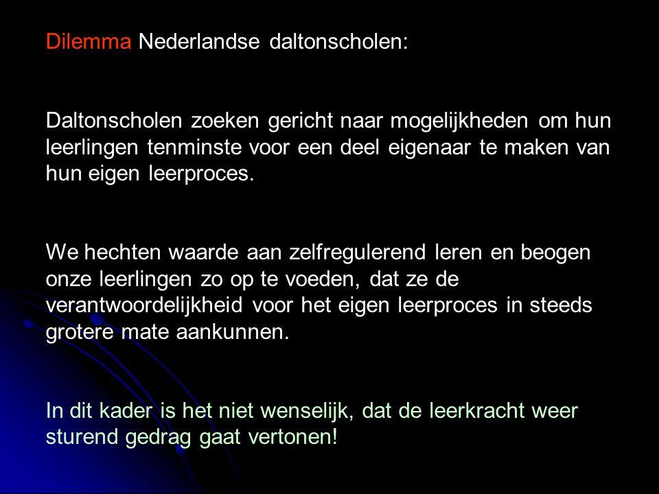 Dilemma Nederlandse daltonscholen: Daltonscholen zoeken gericht naar mogelijkheden om hun leerlingen tenminste voor een deel eigenaar te maken van hun