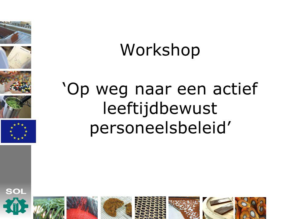Workshop 'Op weg naar een actief leeftijdbewust personeelsbeleid'