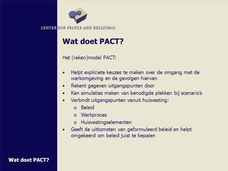 PACT blijft volop in ontwikkeling .