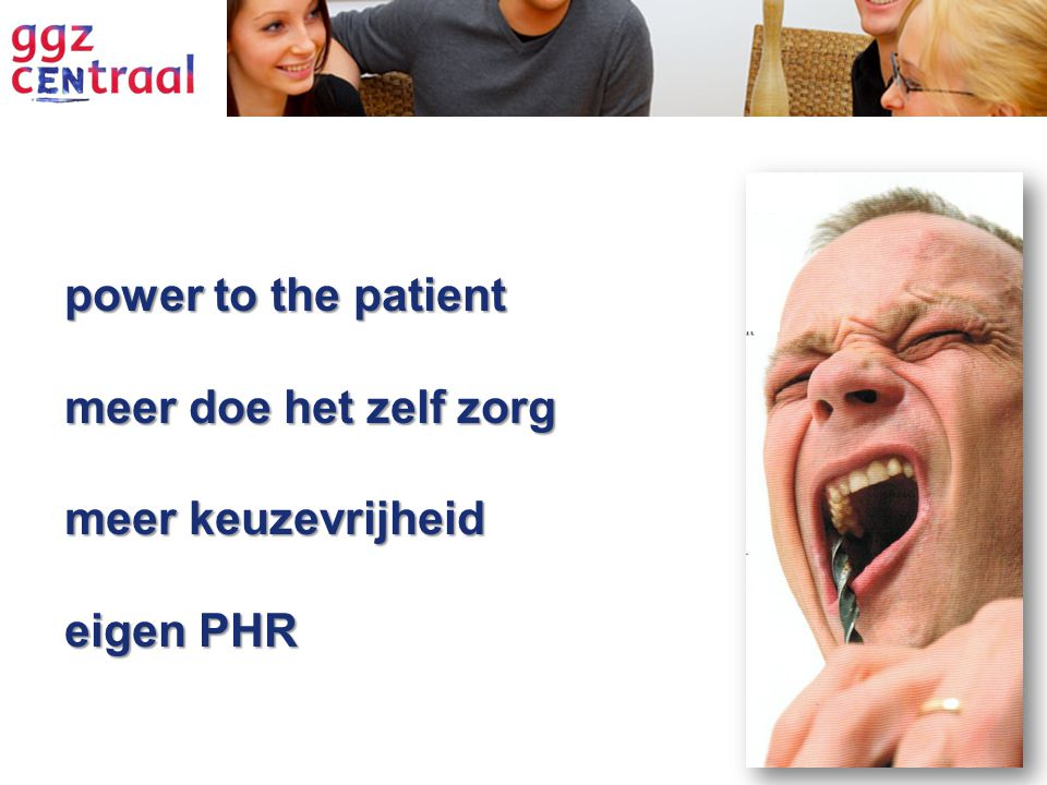 power to the patient meer doe het zelf zorg meer keuzevrijheid eigen PHR