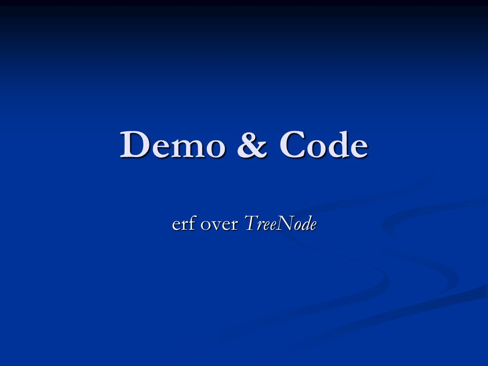 Demo & Code erf over TreeNode