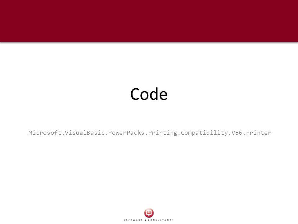 Code Microsoft.VisualBasic.PowerPacks.Printing.Compatibility.VB6.Printer