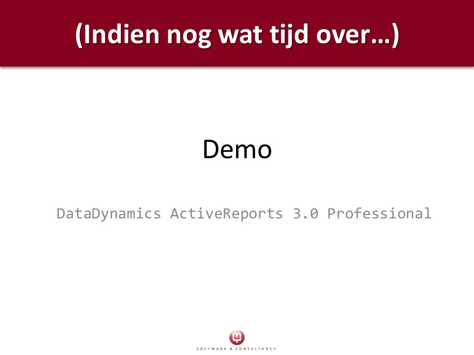 Demo DataDynamics ActiveReports 3.0 Professional (Indien nog wat tijd over…)