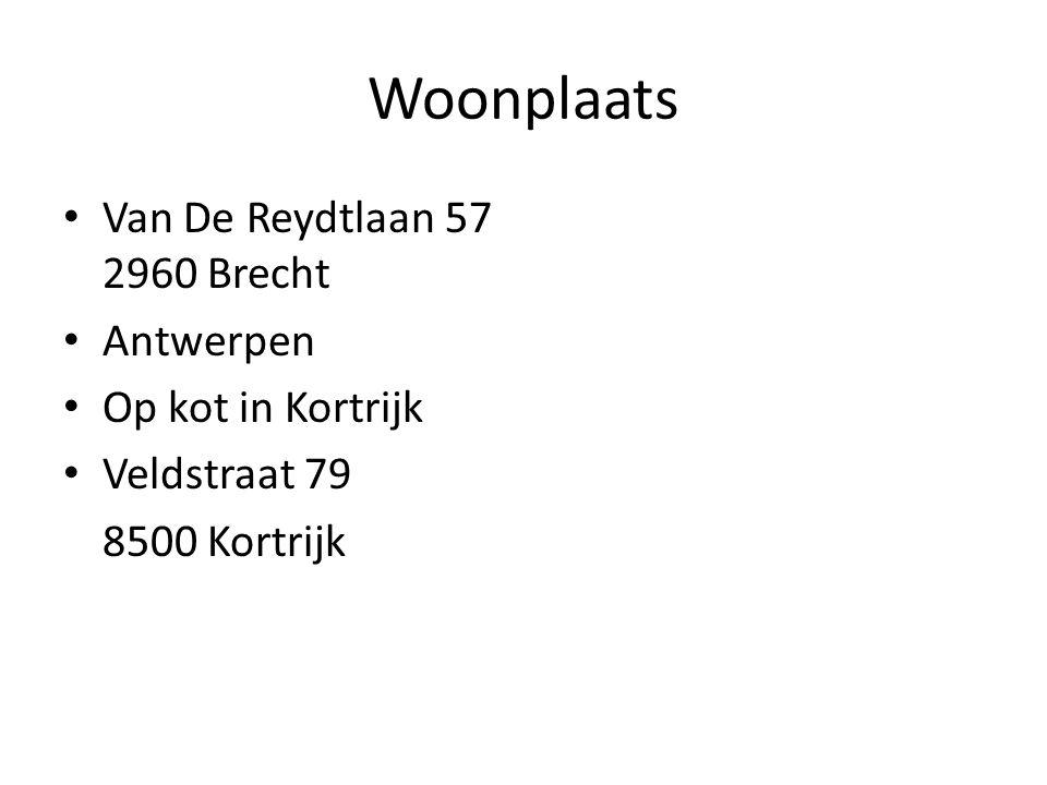 Woonplaats Van De Reydtlaan 57 2960 Brecht Antwerpen Op kot in Kortrijk Veldstraat 79 8500 Kortrijk