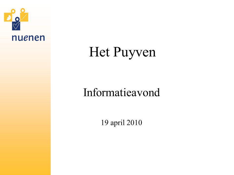 Het Puyven Informatieavond 19 april 2010