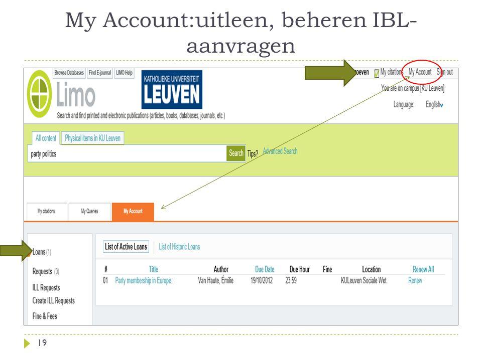 My Account:uitleen, beheren IBL- aanvragen 19