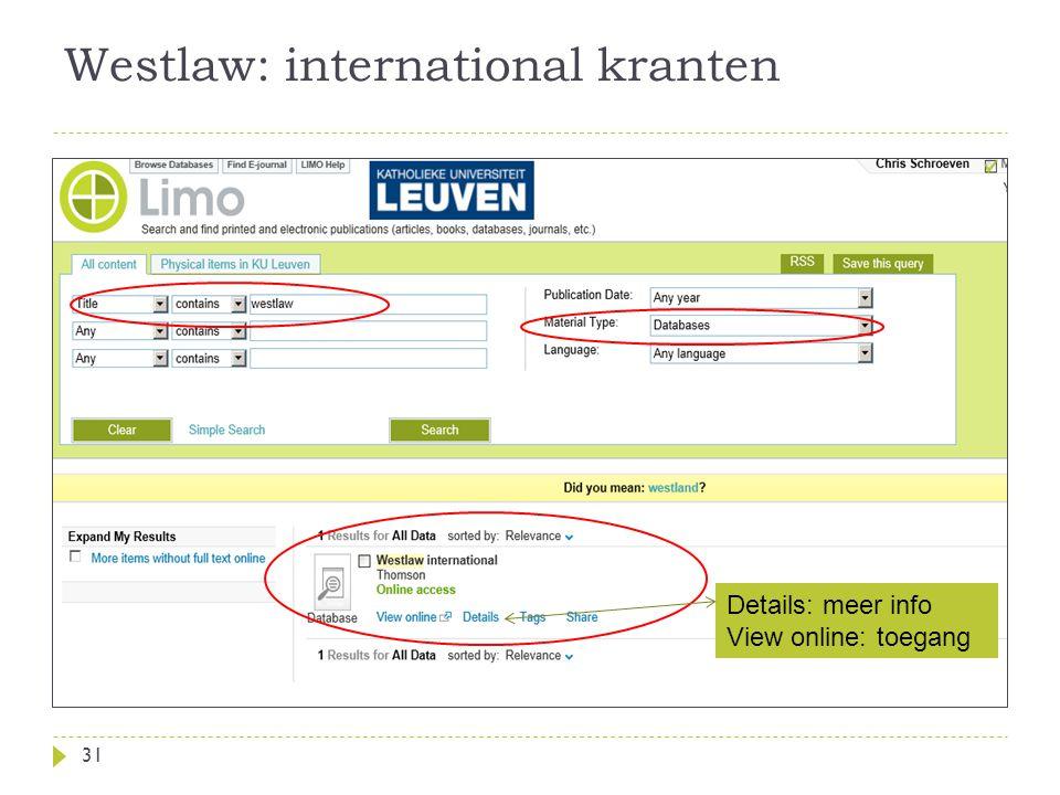 Westlaw: international kranten 31 Details: meer info View online: toegang