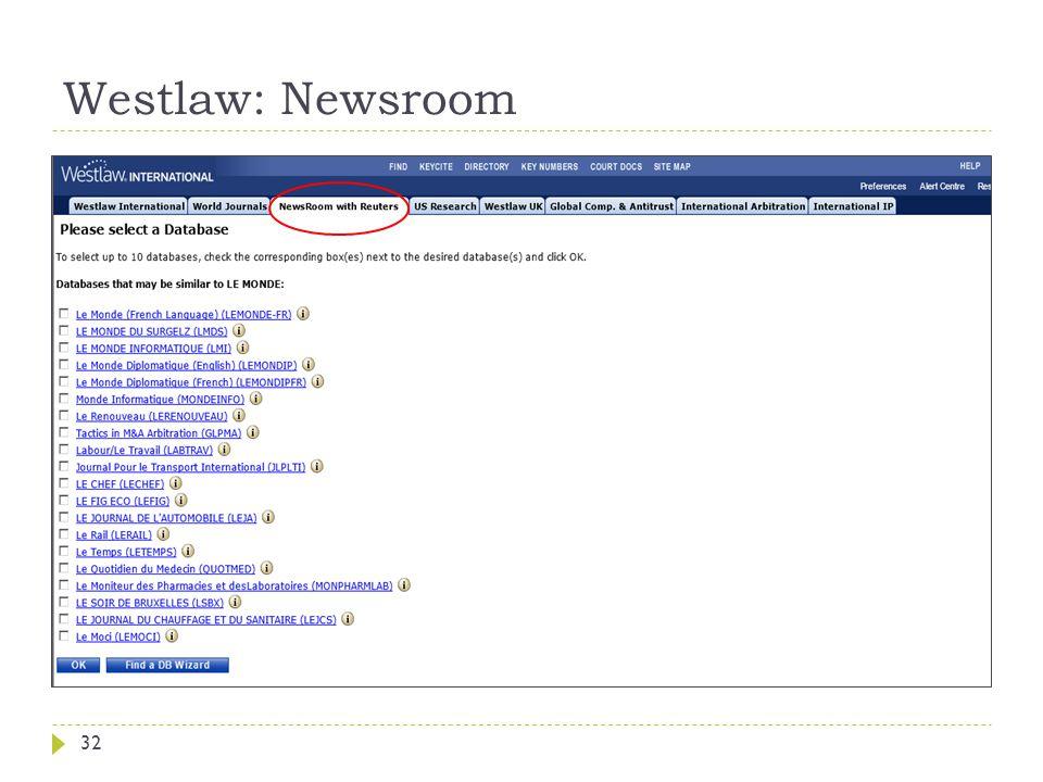 Westlaw: Newsroom 32