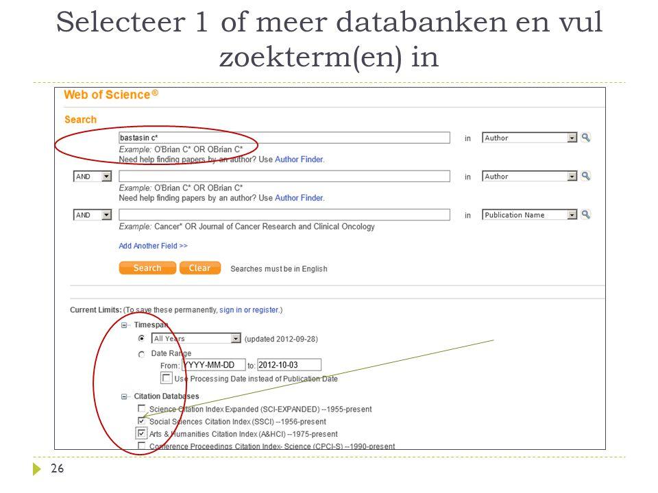 Selecteer 1 of meer databanken en vul zoekterm(en) in 26
