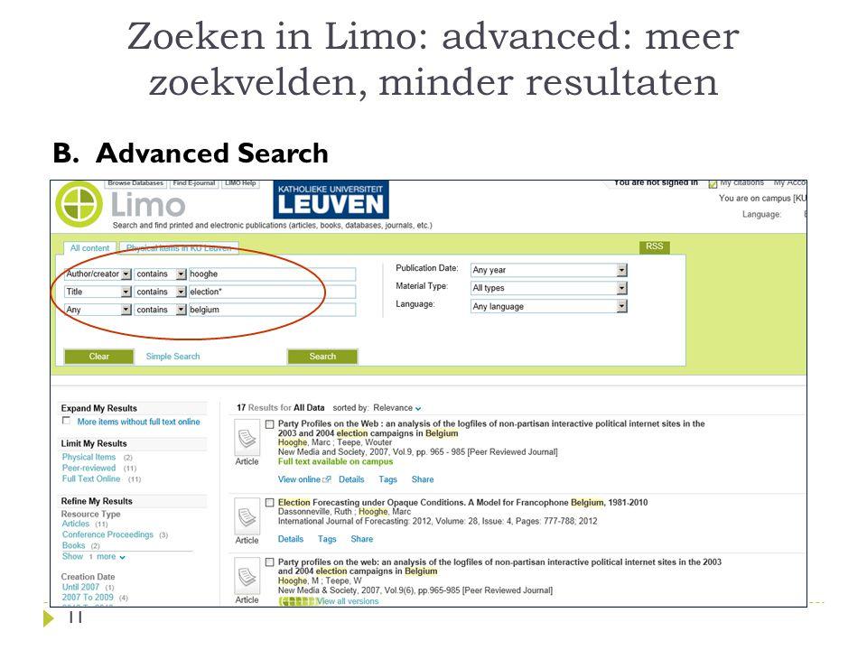 Zoeken in Limo: advanced: meer zoekvelden, minder resultaten 11 B.Advanced Search 11