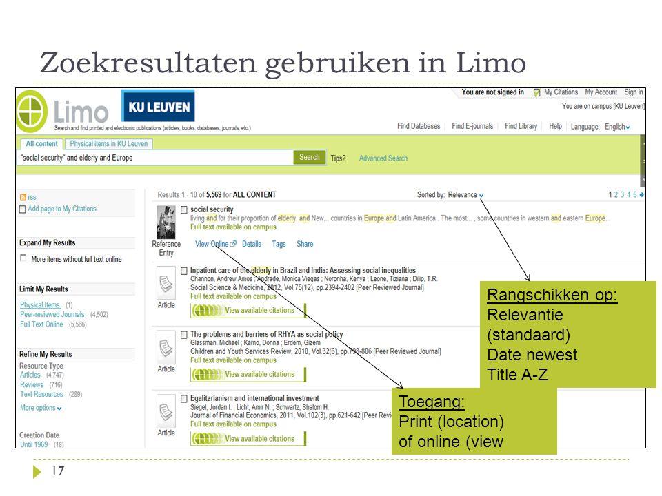 Zoekresultaten gebruiken in Limo 17 Rangschikken op: Relevantie (standaard) Date newest Title A-Z Toegang: Print (location) of online (view