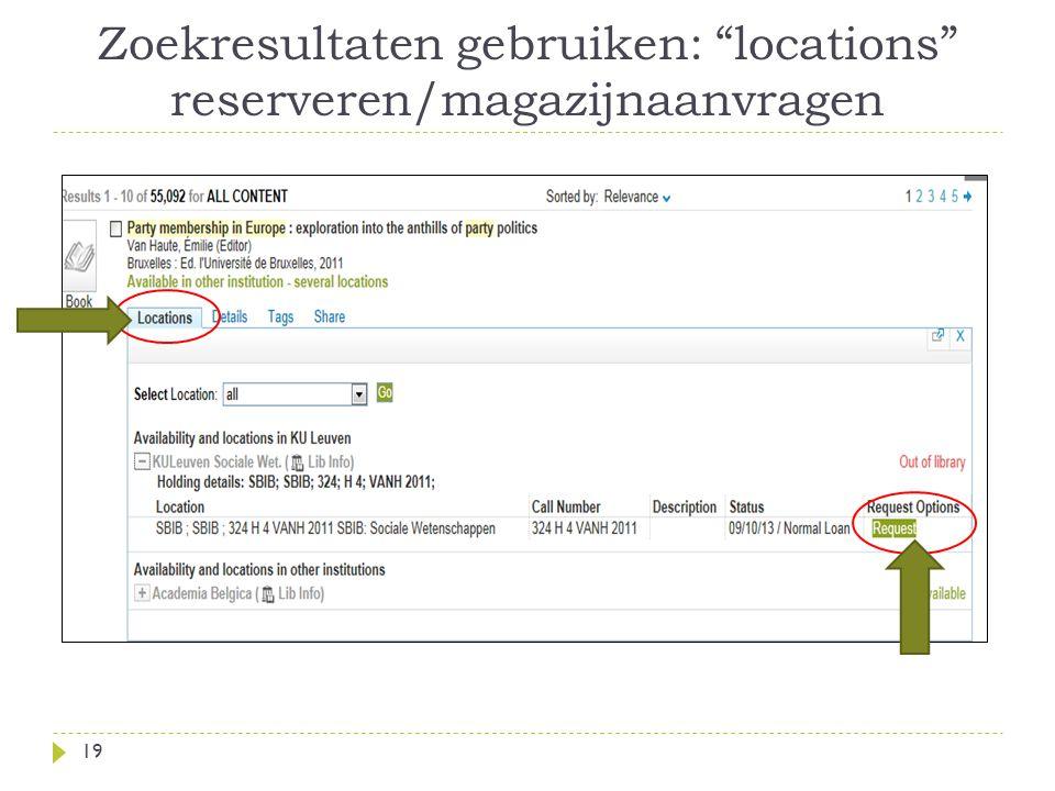 Zoekresultaten gebruiken: locations reserveren/magazijnaanvragen 19