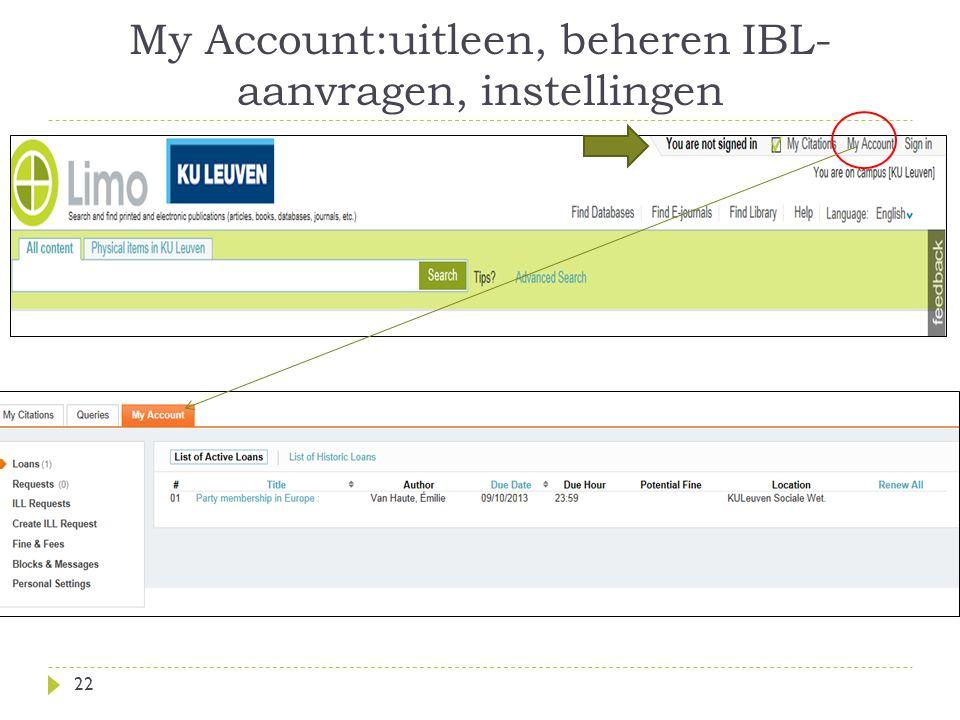 My Account:uitleen, beheren IBL- aanvragen, instellingen 22