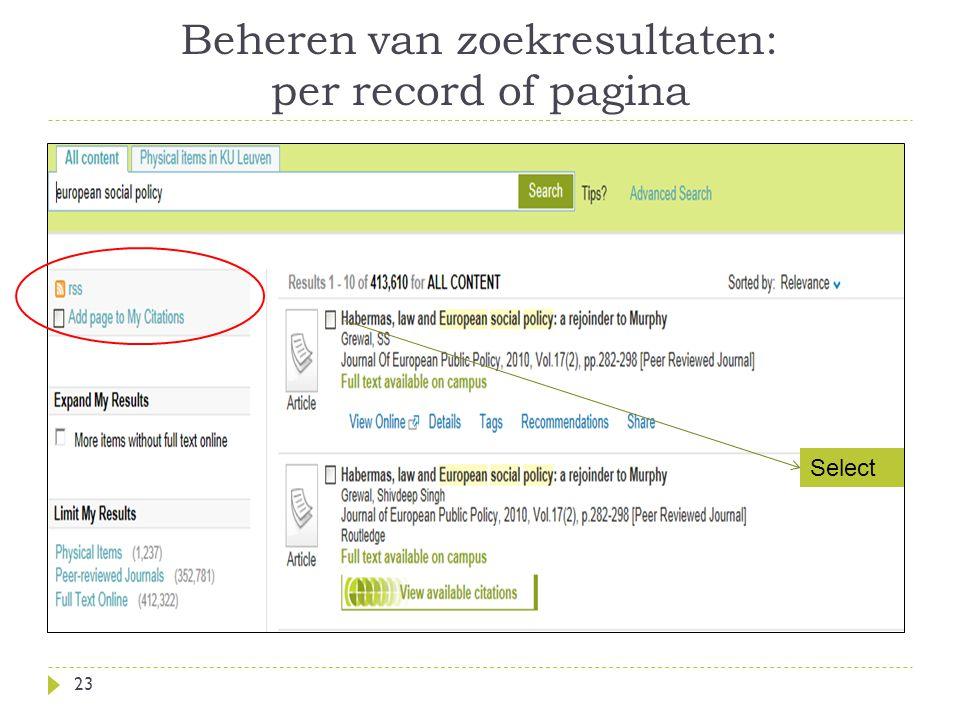 Beheren van zoekresultaten: per record of pagina 23 Select