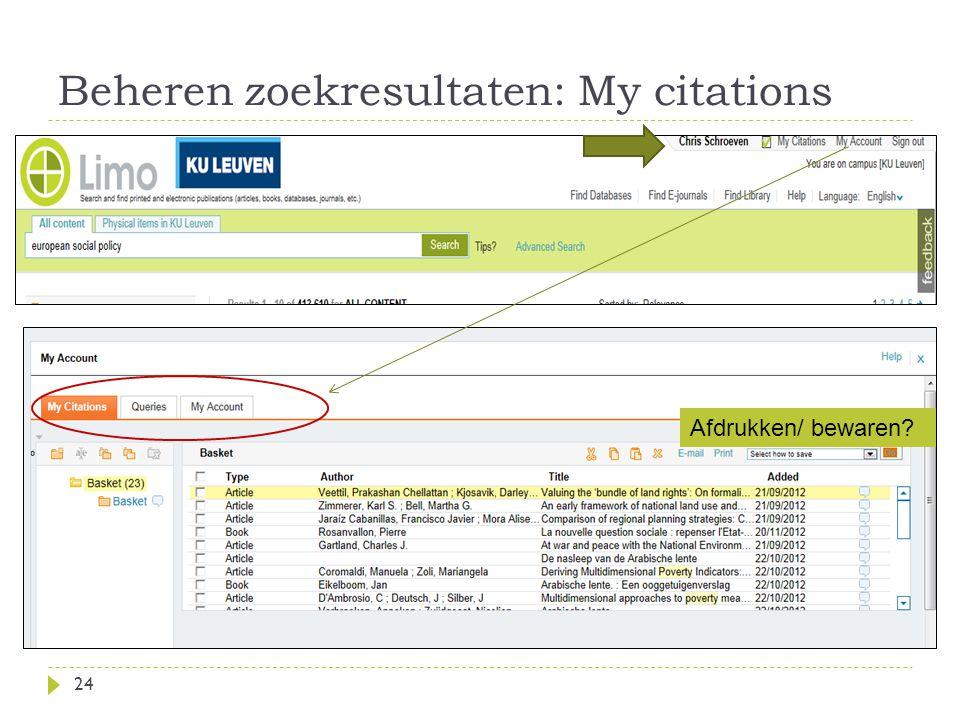 Beheren zoekresultaten: My citations 24 Afdrukken/ bewaren