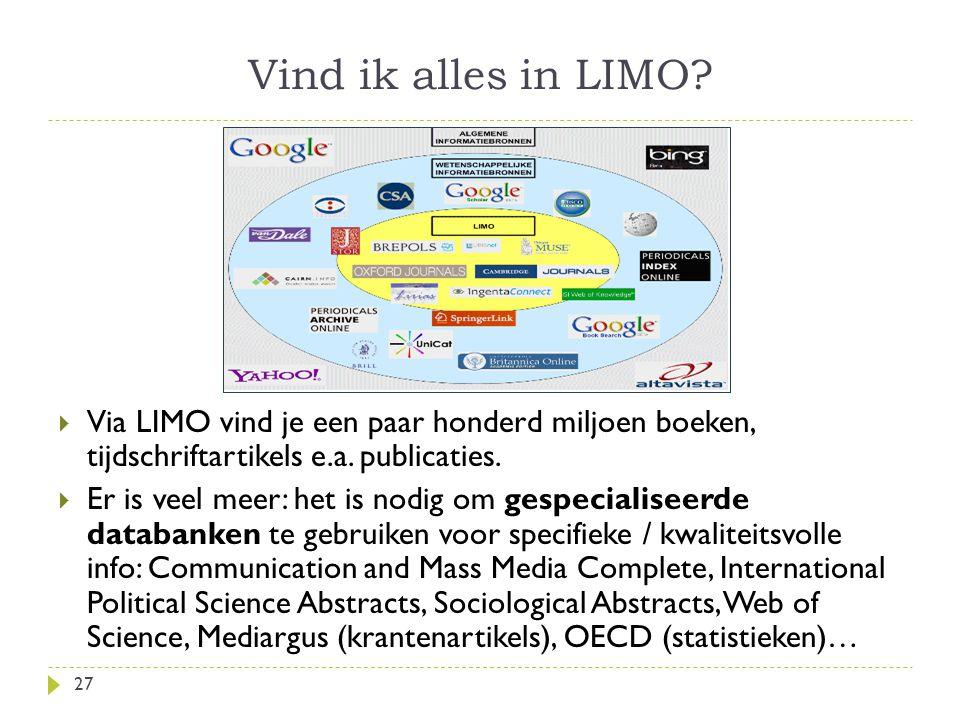 Vind ik alles in LIMO.