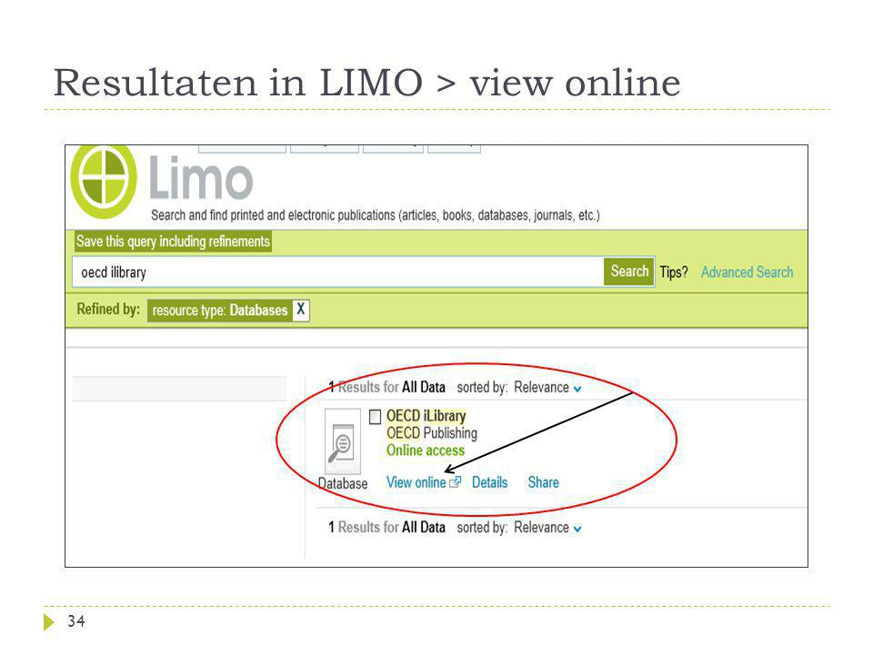 Resultaten in LIMO > view online 34