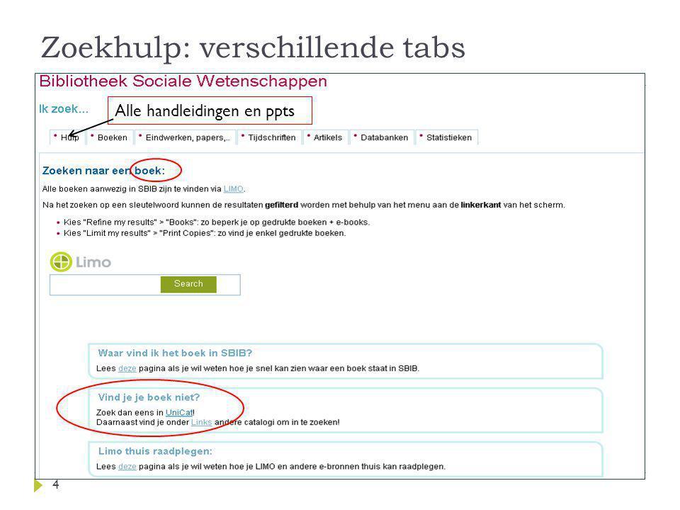 Zoekhulp: verschillende tabs 4 Alle handleidingen en ppts