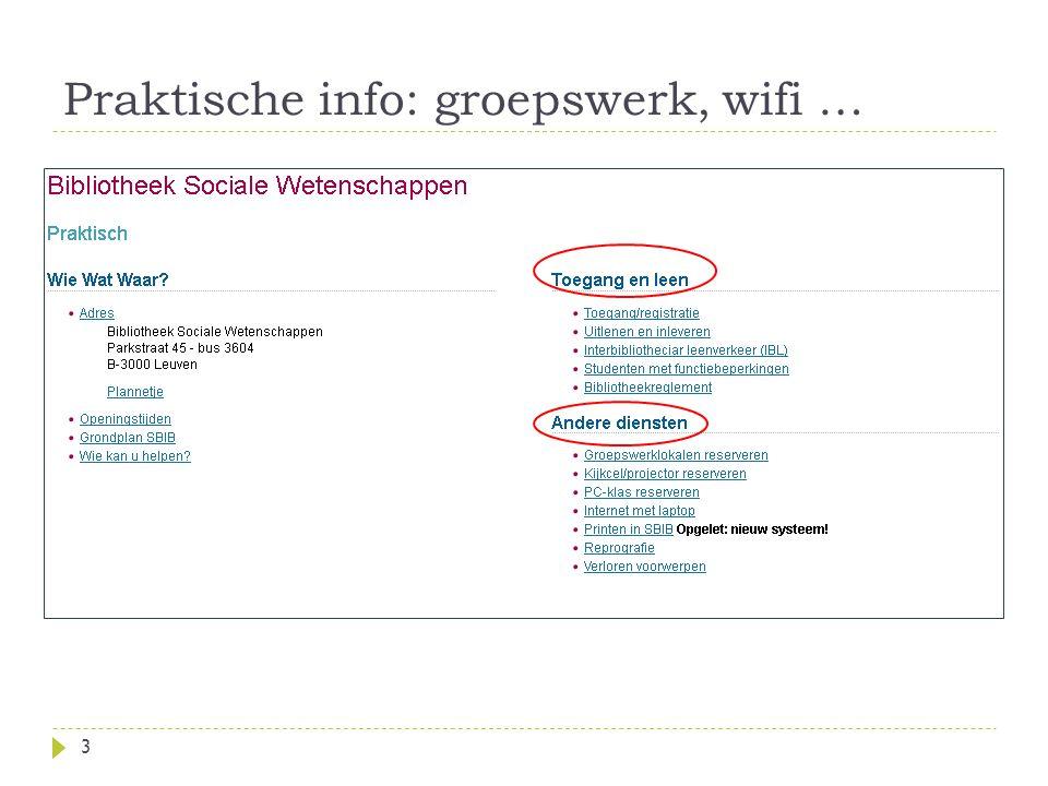 Praktische info: groepswerk, wifi … 3