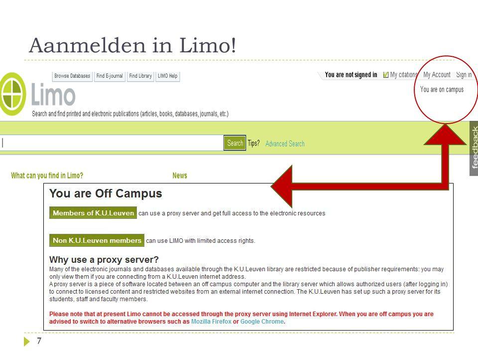 Zoeken in Limo 6 en 8 september 20118Workshop Limo Twee manieren: A.Simple Search zelfgekozen zoektermen in één enkel zoekveld: doorzoekt miljoenen beschrijvingen, samenvattingen….